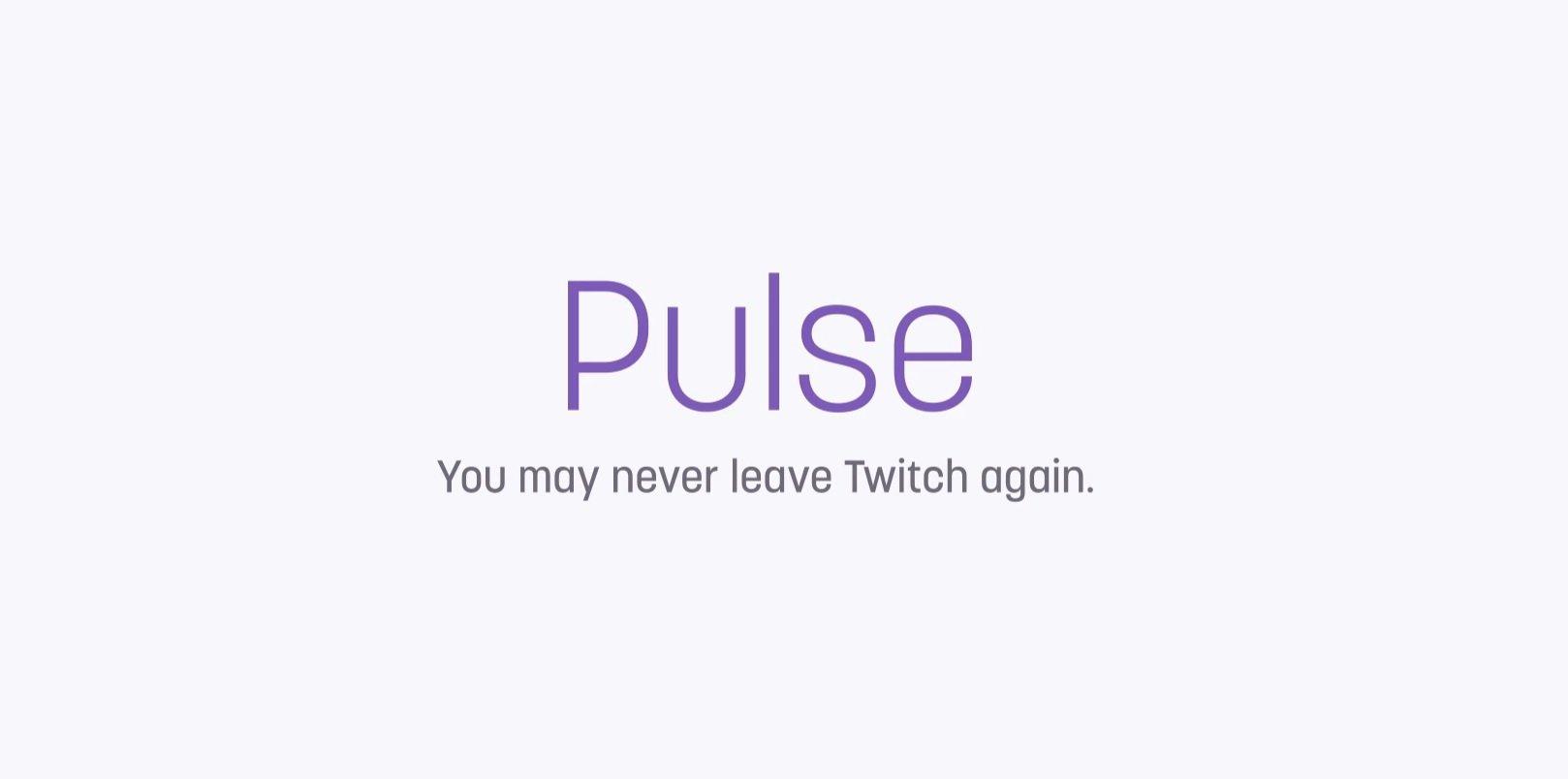 Pulse, la nueva red social creada por Twitch 1
