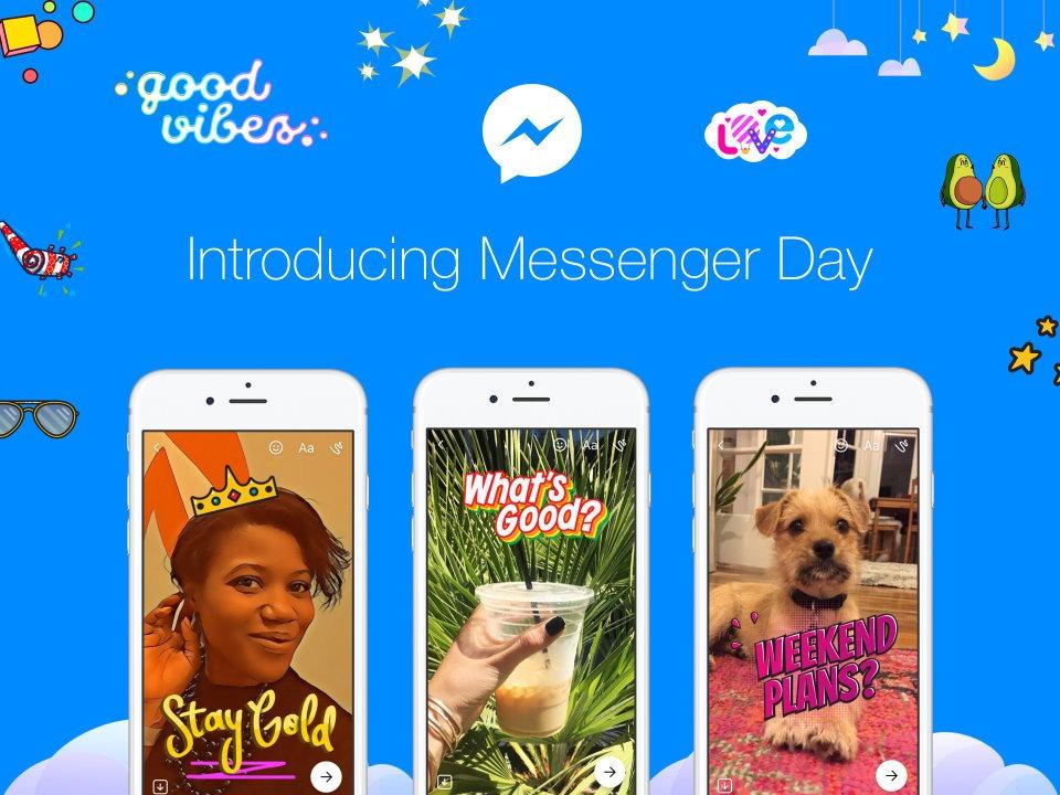 Facebook anuncia Messenger Day como una forma de seguir el rumbo de Instagram y WhatsApp 1