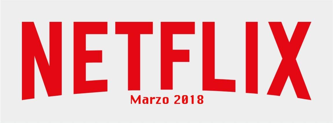 Novedades de Netflix para marzo 2018 1