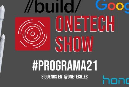 OneTech Show Programa 21, Falcon Heavy, Microsoft Build, Google I/O o nuestro amor por Elon Musk 2
