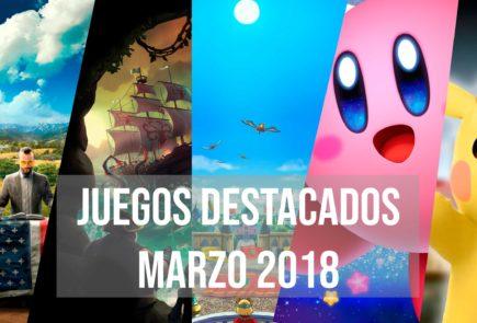 Juegos destacados para marzo 2018 2