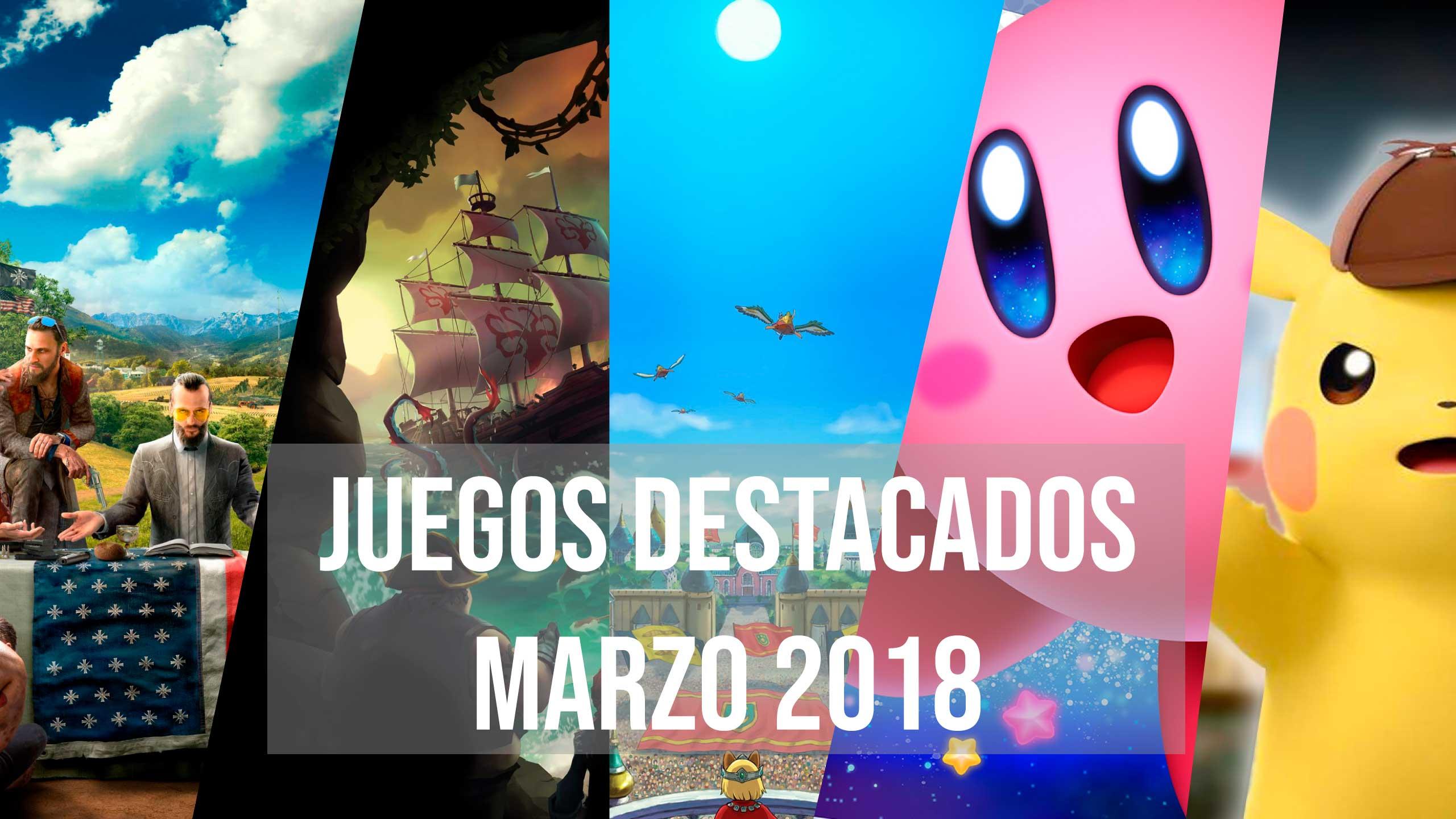 Juegos destacados para marzo 2018 1
