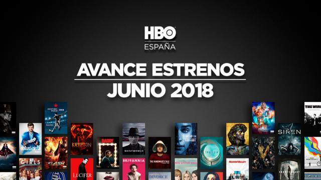 Estos son los estrenos de HBO para Junio de 2018 1