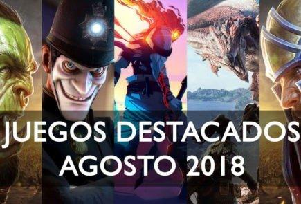 Juegos destacados agosto 2018
