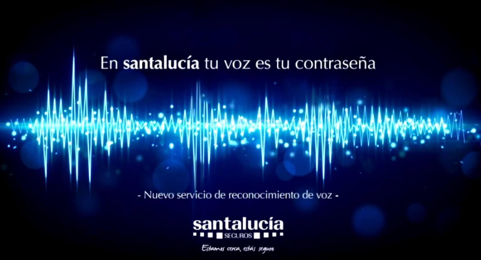 SantaLucia reconocerá a sus clientes por la voz