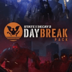 State of Decay 2: Daybreak