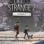 Life is Strange 2 - Episodio 2 a 5