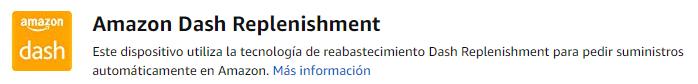 Dash Replenishment, el servicio de repuestos automáticos de Amazon llega a España 1