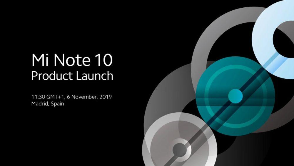 El Xiaomi Mi Note 10 se presentará en 6 de Noviembre, y lo hará en Madrid 1