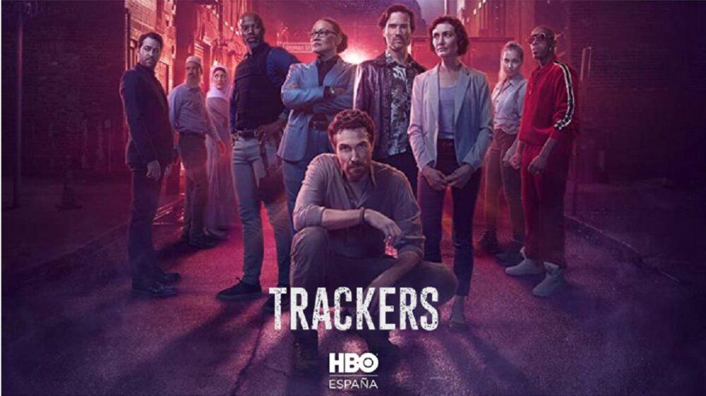 trackers -  próximos estrenos en HBO