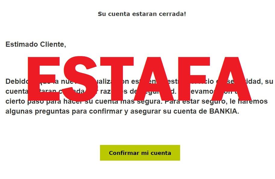 Si recibes un mail de Bankia diciendo que tu cuenta está cerrada, ten cuidado, es una estafa 1